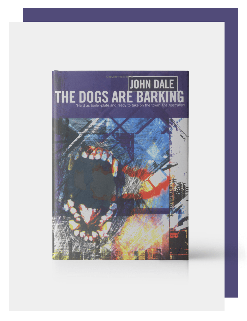 John Dale, Author, The Dogs are Barking
