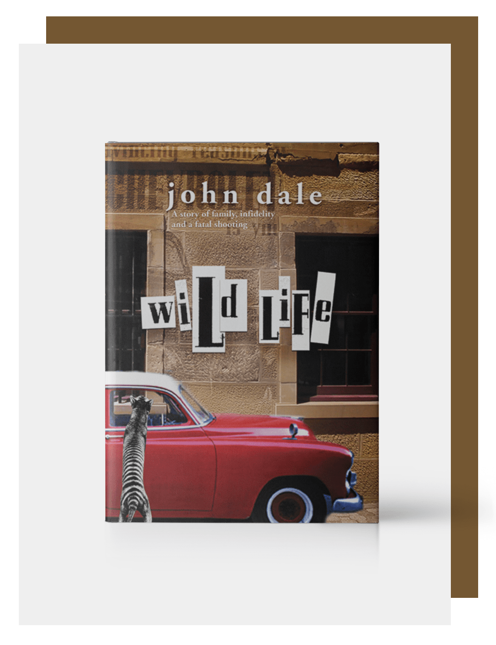 John Dale, Author, Wild Life